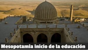 Mesopotamia comienzo de la historia de la educación primeras escuelas