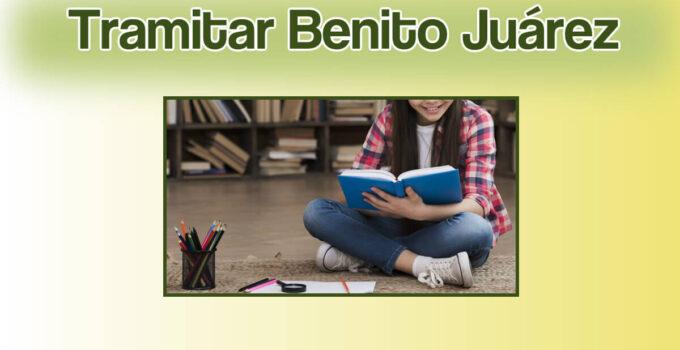 ¿Cómo tramitar Beca Benito Juárez primaria?