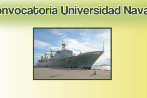 Listas las convocatorias universidad naval 2020