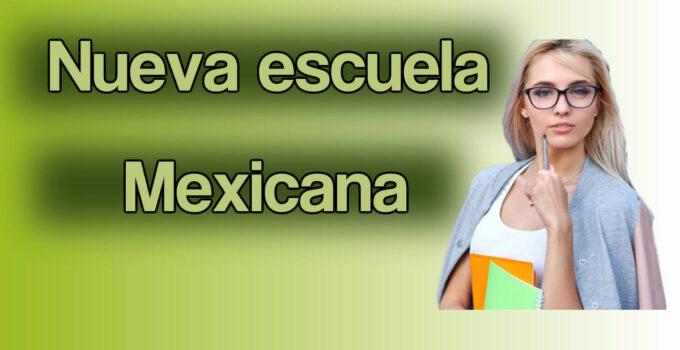 ¿Qué es la nueva escuela mexicana SEP?