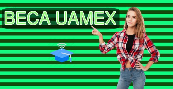 ¡Las ventajas de las becas UaeMex!