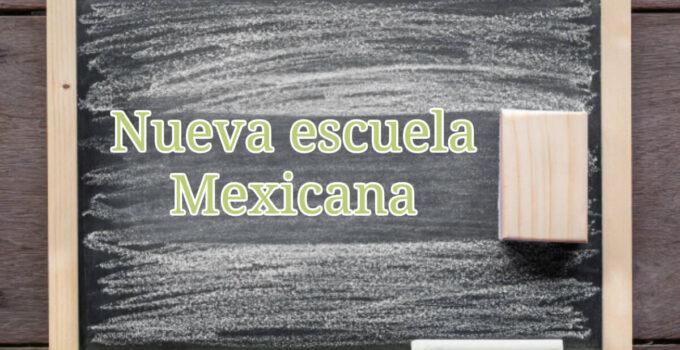 ¡Conoce la Nueva Escuela Mexicana!