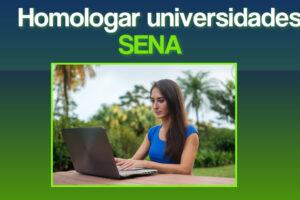 Universidades que homologan el SENA