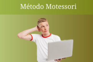 ¿Qué es el método Montessori en la educación?