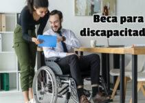 las becas para discapacitados en México