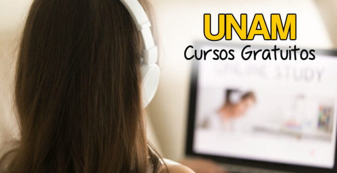 Cursos UNAM gratuitos con certificado