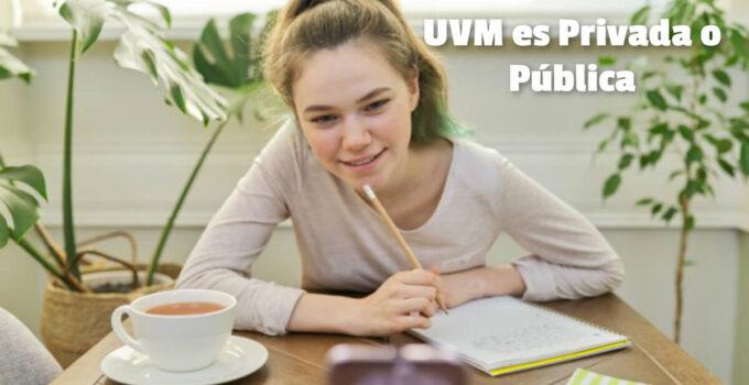 UVM es pública o privada