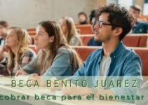 Cómo cobrar la Beca para el Bienestar Benito Juárez desde tu celular