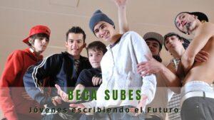 SUBES Beca Jóvenes escribiendo el Futuro