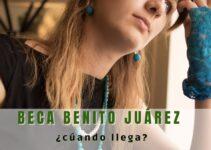 Cuándo llega la beca Benito Juárez