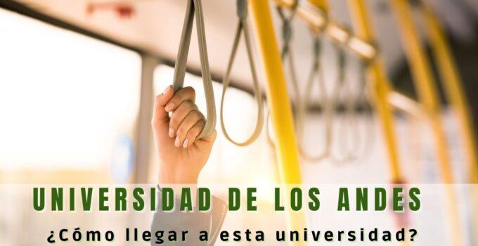 ¿Dónde queda ubicada la Universidad de los Andes?