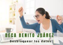Beca Benito Juárez qué hacer para desbloquear los datos