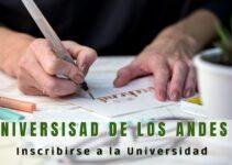¿Cómo inscribirse en la Universidad de los Andes?