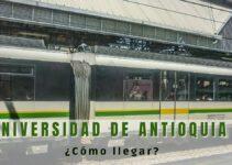 ¿Cómo llegar a la universidad de Antioquia?