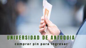 ¿Dónde se puede comprar el PIN para pasar a la Universidad de Antioquia? Lee este artículo hasta el final porque aquí te vamos a contar cómo hacer el pago de tu para que te inscribas en el examen de admisión para pregrado.
