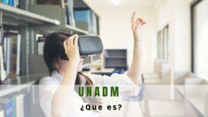 ¿Qué es la UnADM y oferta educativa tiene?