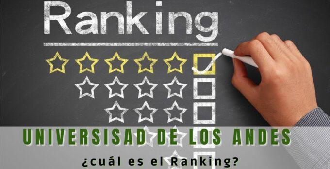 ¿Cuál es el ranking de la Universidad de los Andes?