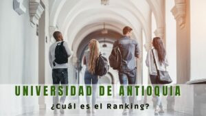 Cuál es el ranking de la Universidad de Antioquia