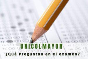 ¿Qué preguntan en el examen de Universidad Colegio Mayor de Cundinamarca?
