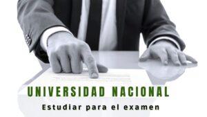 Estudiar para el examen de la Universidad Nacional