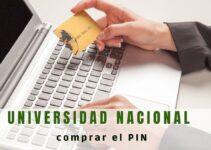 ¿Cómo comprar el PIN de la Universidad Nacional?