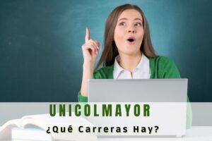 ¿Qué carreras hay en la Universidad Colegio Mayor de Cundinamarca?